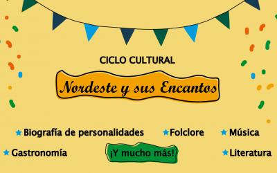 Ciclo Cultural Nordeste y sus Encantos
